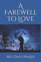 A Farewell to Love