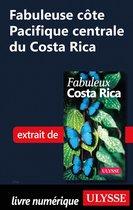 Fabuleuse côte Pacifique centrale du Costa Rica
