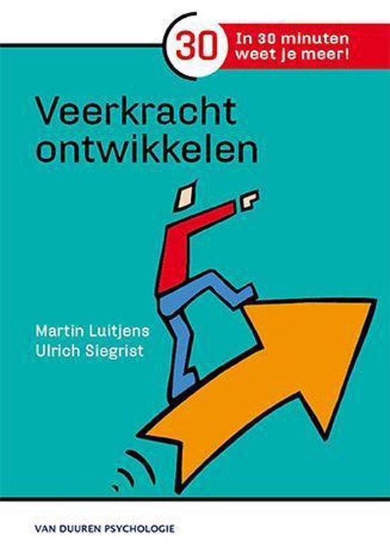 In 30 minuten weet je meer! - Veerkracht ontwikkelen - Martin Luitjens   Fthsonline.com