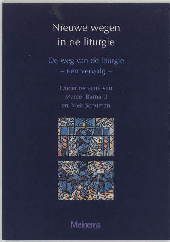 Nieuwe wegen in de liturgie - Diverse auteurs |
