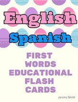 English Spanish First Words Educational Flash Cards