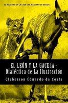 El Leon y La Gacela - Dialectica de La Ilustracion