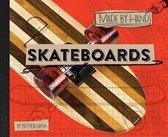 Skateboards, 1