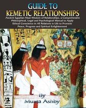 Guide to Kemetic Relationships