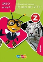 Z-Info groep 8 Informatieverwerking Op naar het VO2 Werkboek Ajodakt