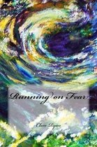 Running on Fear