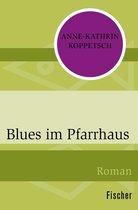Blues im Pfarrhaus