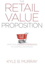 The Retail Value Proposition