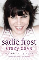 Sadie Frost - Crazy Days