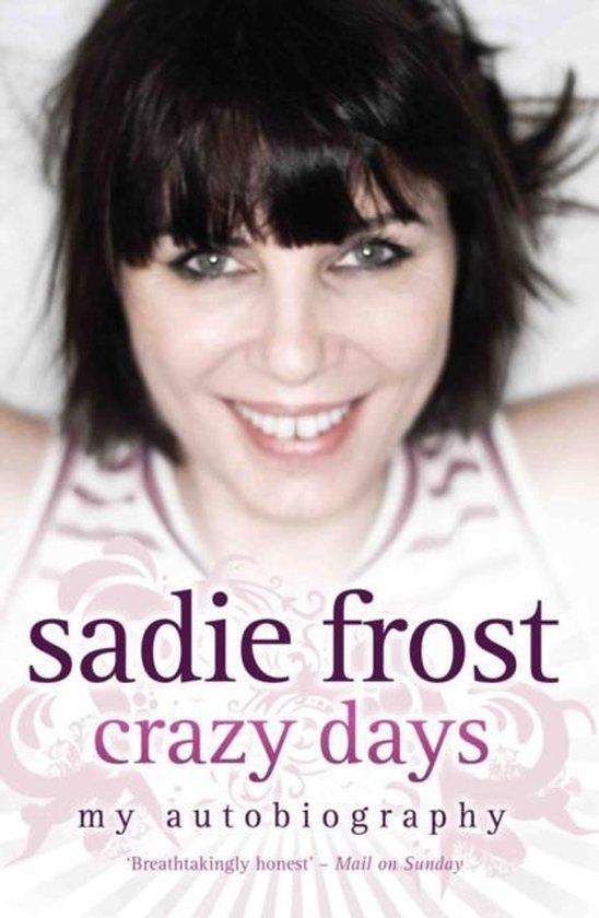 Sadie Frost - Crazy Days