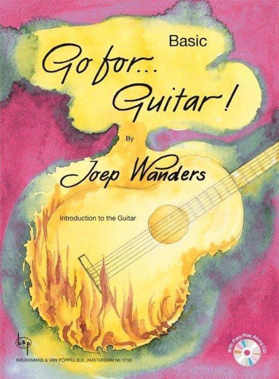 Go for...Guitar! Basic (Boek met 2 gratis Cd's (Demo en oefen Cd)) - Joep Wanders   Fthsonline.com