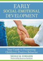 Omslag Early Social-Emotional Development: Your Guide to Promoting Children's Positive Behavior