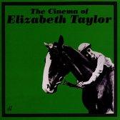 Cinema Of Elizabeth Taylor