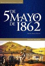 5 de Mayo de 1862. Edicion trilingüe.