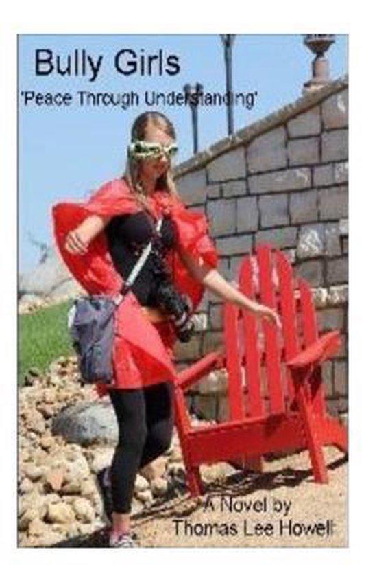 Bully Girls 'peace Through Understanding'