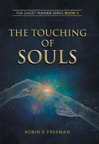 The Touching of Souls