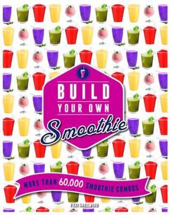Boek cover Build Your Own Smoothie van Michelle Keogh (Onbekend)