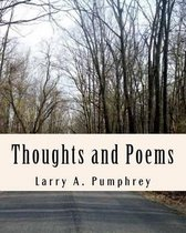 Thoughts and Poems
