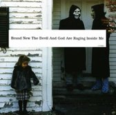 Devil & God Are Raging Inside Me
