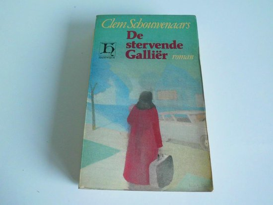 De stervende Gallier - H. Schouwenaars  
