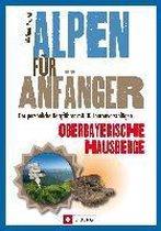 Alpen für Anfänger - Oberbayerische Hausberge