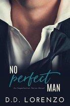 No Perfect Man