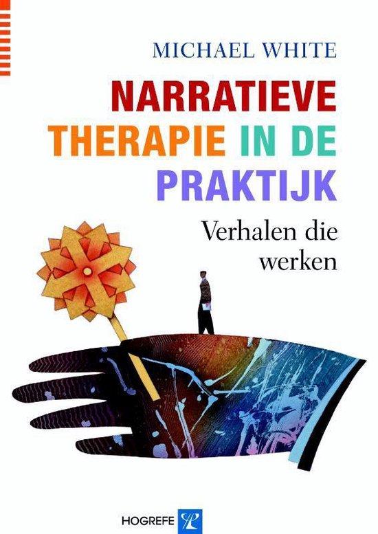 Narratieve therapie in de praktijk - M. White |