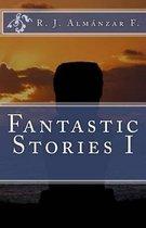 Fantastic Stories I