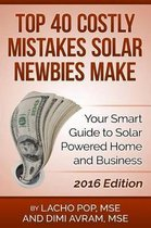 Top 40 Costly Mistakes Solar Newbies Make
