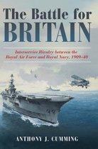 Boek cover The Battle for Britain van Anthony J. Cumming