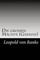 Die Gro en M chte (German)