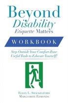 Beyond Disability Etiquette Matters