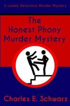 The Honest Phony Murder Mystery