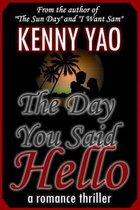 The Day You Said Hello