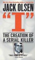 Omslag I: The Creation of a Serial Killer