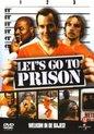 Let's Go To Prison (D)