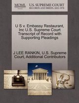 U S V. Embassy Restaurant, Inc U.S. Supreme Court Transcript of Record with Supporting Pleadings