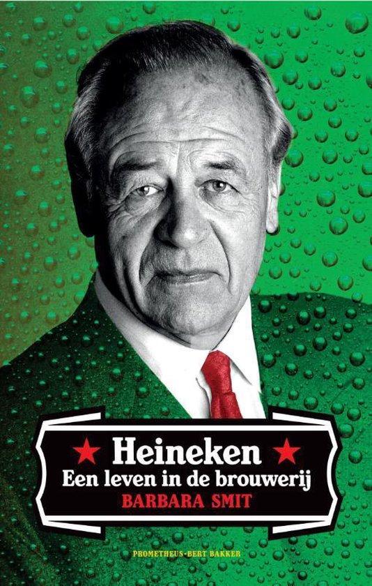 Heineken. Een leven in de brouwerij - Barbara Smit  