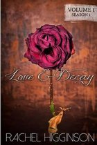 Love and Decay, Volume One