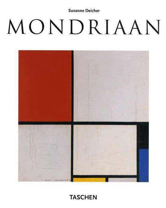 Piet Mondriaan, 1872-1944 - Susanne Deicher |