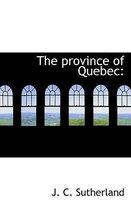 The Province of Quebec