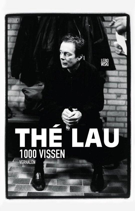 1000 vissen - Thé Lau  