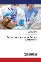 Recent Advances in Caries Diagnosis