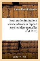 Essai sur les institutions sociales dans leur rapport avec les idees nouvelles