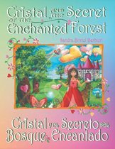 Cristal and the Secret of the Enchanted Forest