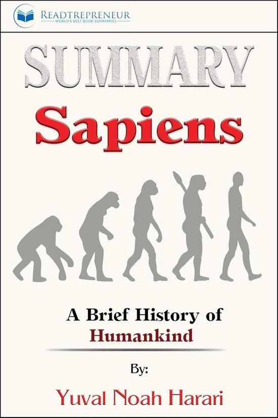 Boek cover Summary of Sapiens: A Brief History of Humankind by Yuval Noah Harari van Readtrepreneur Publishing (Onbekend)