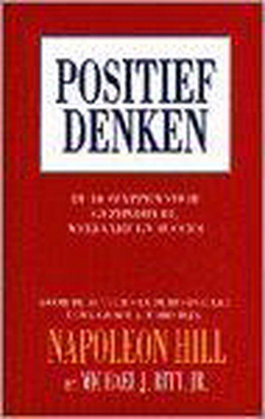 Boek cover Positief Denken van N. Hill (Paperback)