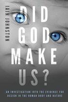 Did God Make Us?
