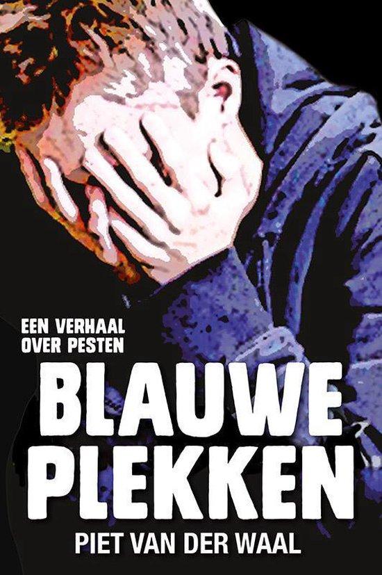 Buitenbeentjes! - Blauwe plekken - Piet van der Waal |