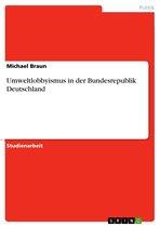 Umweltlobbyismus in der Bundesrepublik Deutschland